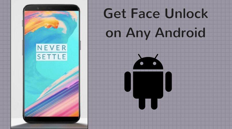 como desbloquear oneplus 5t face en cualquier telefono inteligente android
