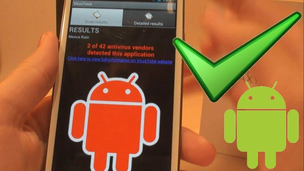 como saber si tu telefono android tiene un virus y como eliminarlo