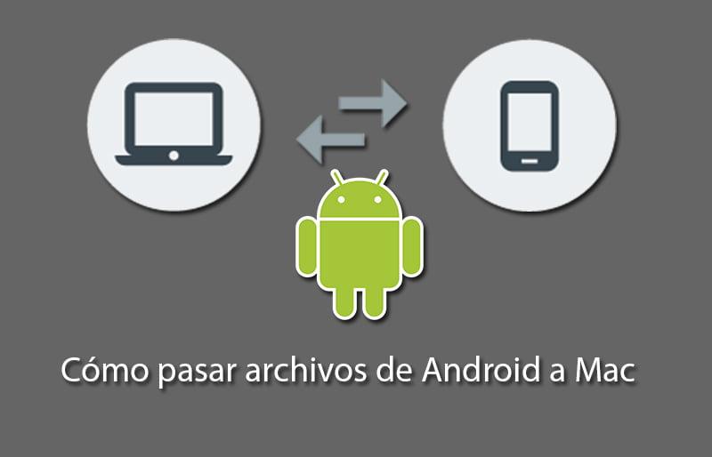 como sincronizar android con mac y poder transferir archivos