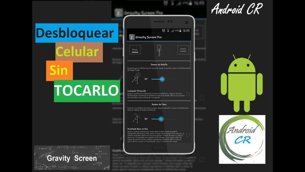 enciende y apaga la pantalla de tu smartphone android sin tocarlo