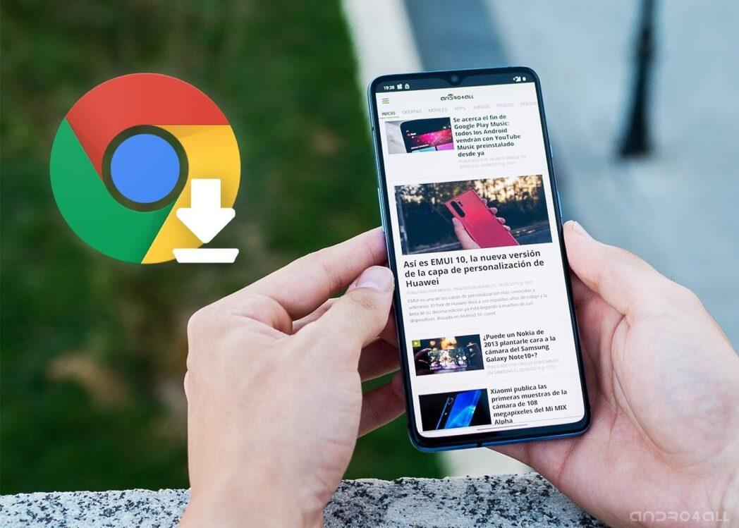 google chrome para android se ha actualizado con varias funciones nuevas 2