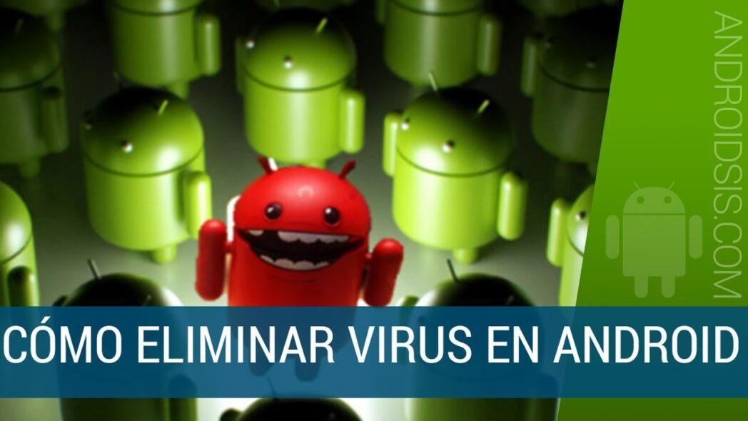 que es y como deshacerse del malware de android