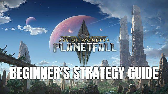 age of wonders planetfall consejos y trucos para empezar guia