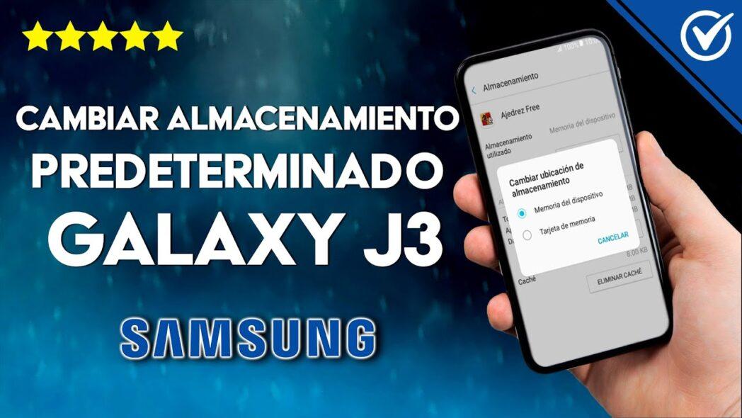 cambiar el almacenamiento predeterminado en el samsung j3