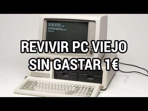 como actualizar un ordenador viejo y resucitar cualquier ordenador