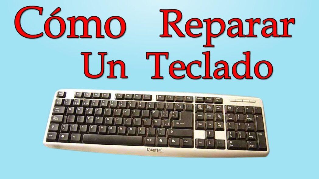 como reparar las teclas del teclado pc con windows