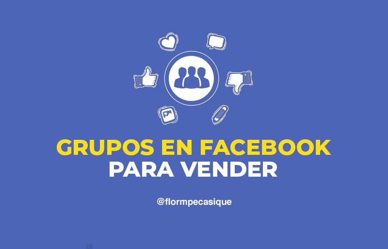 como usar grupos para comprar y vender en facebook