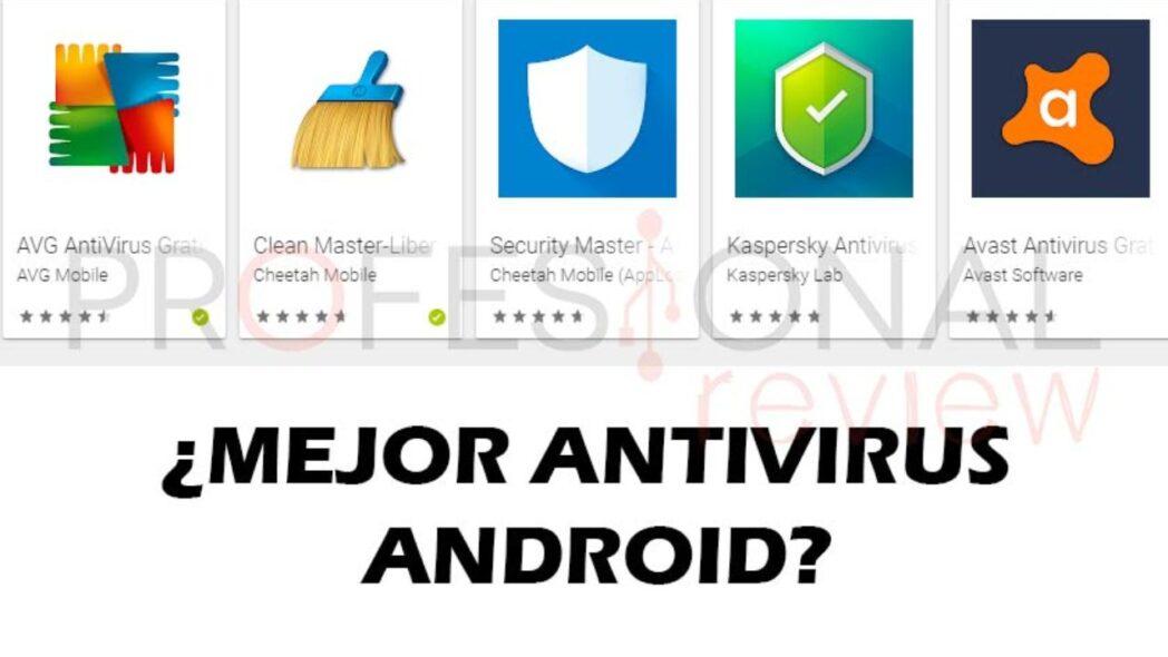 el mejor antivirus gratuito para android