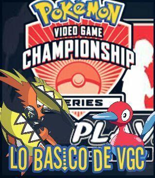 guia de pokemon de vgc comencemos con lo basico