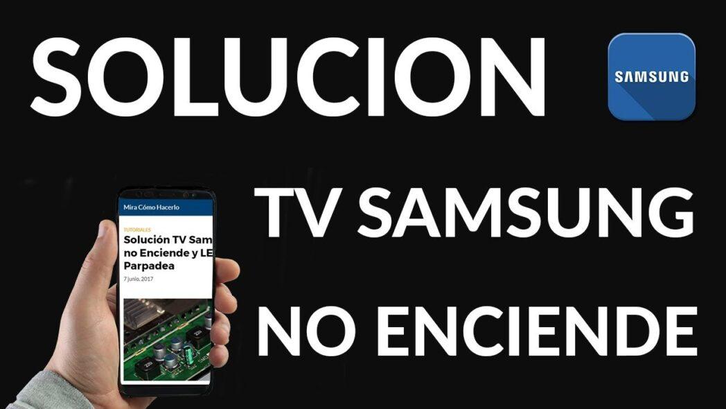 la solucion de tv samsung no se enciende y el led parpadea
