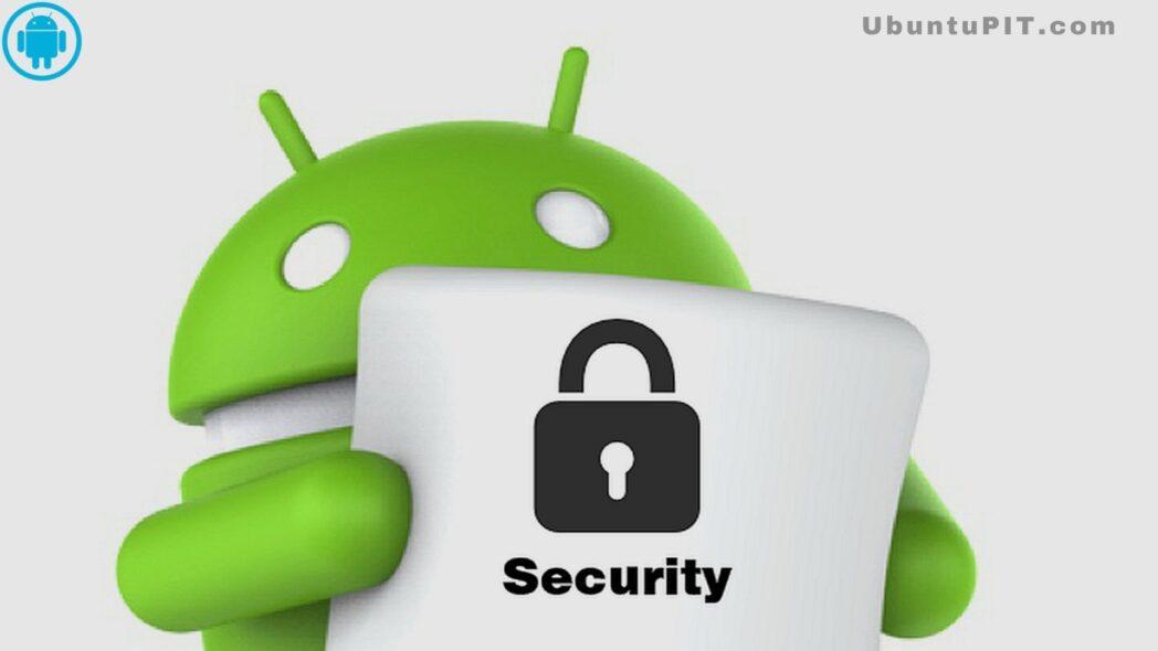 las mejores aplicaciones de seguridad de android para proteger su telefono