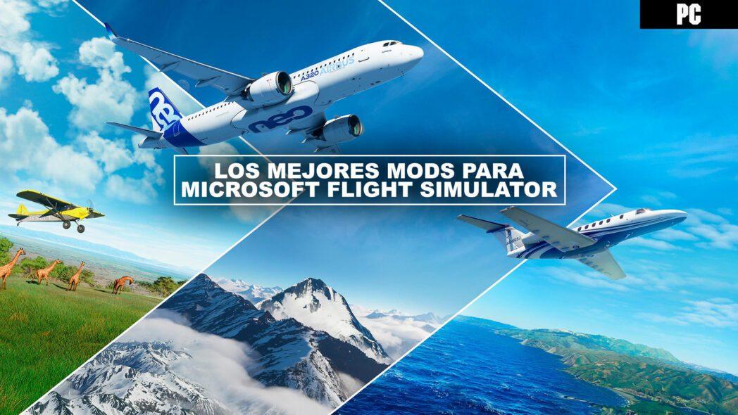 microsoft flight simulator como instalar mods y otro contenido gratuito