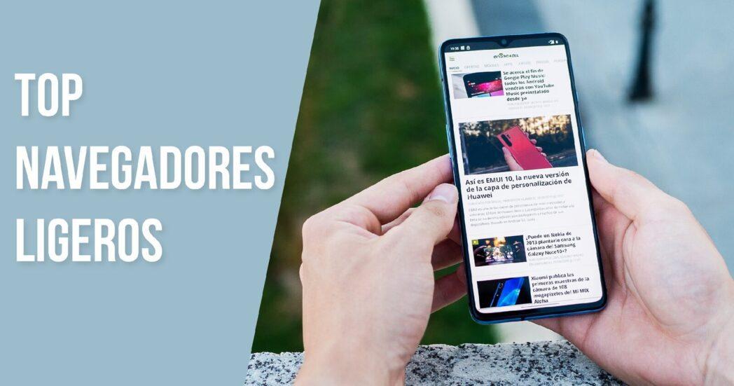 navegador ligero para android y iphone