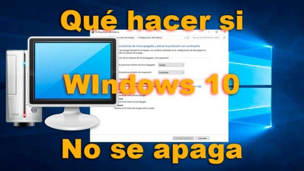 soluciones si windows no se apaga y su computadora no se apaga correctamente