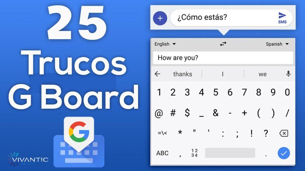 trucos y caracteristicas del teclado gboard android y iphone